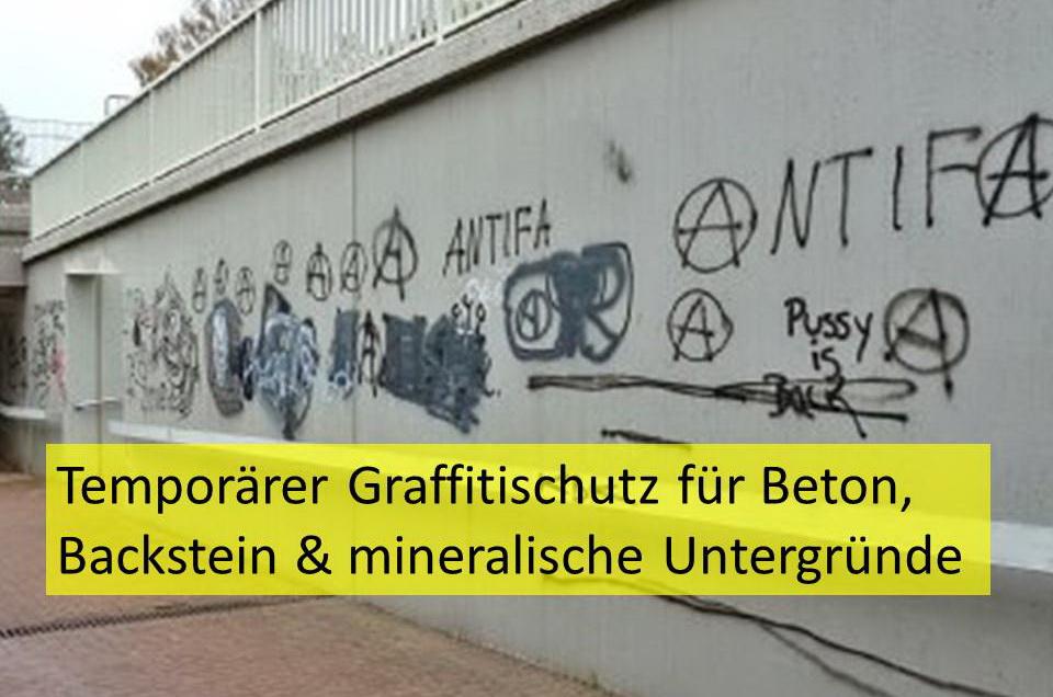 Temporärer Graffitischutz für Beton, Backstein & mineralische Untergründe