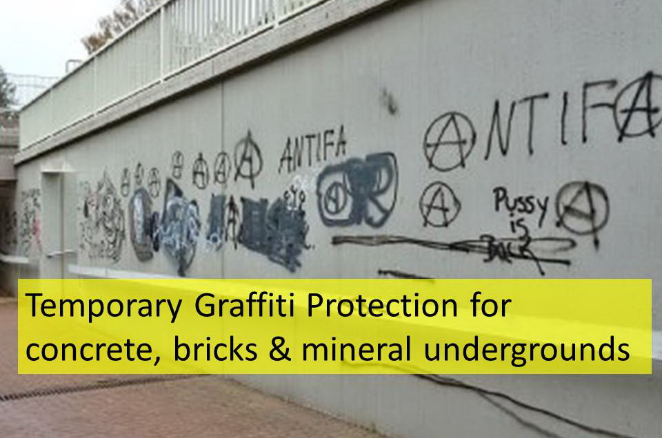 Temporary Graffiti Protection for concrete, bricks & mineral undergrounds