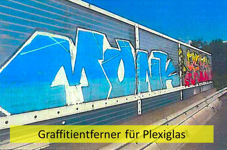 Graffitientferner für Plexiglas