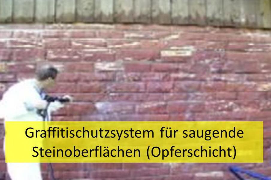 Graffitischutz für saugende Steinoberflächen (Opferschutzschicht)